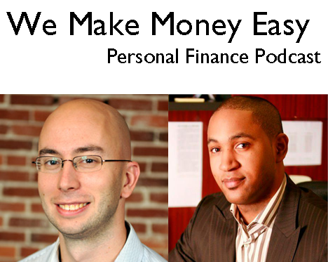 We Make Money Easy Episode 15 – Borrowing Money From Retirement for a Home