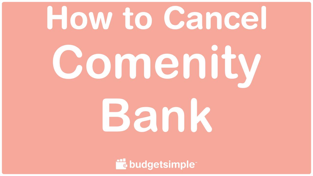 Budgetsimple.com - How to Cancel Comenity Bank